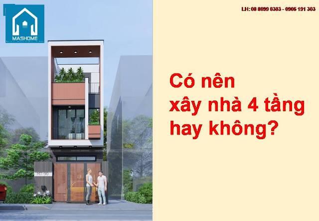 Có nên xây nhà 4 tầng hay không?