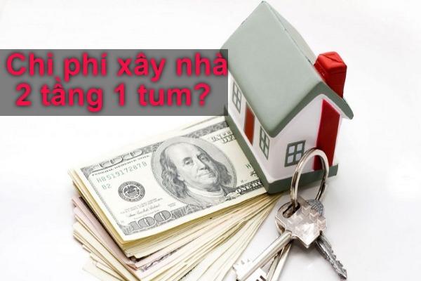 Tìm hiểu chi phí xây nhà 2 tầng 1 tum hết bao nhiêu tiền?